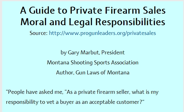 A Guide to Private Firearms Sales From Pro-Gun Leaders At The Montana Shooting Sports Association