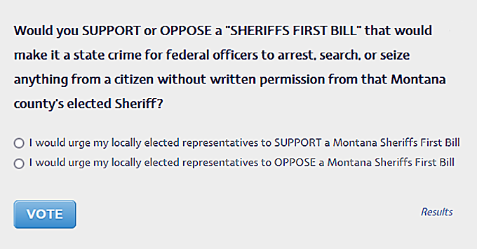 """Public Poll: Should Montana Make Law The """"Sheriffs First"""" Model Legislation From Gary Marbut at ProGunLeaders.org?"""